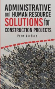 Administrative and Human Resource Solutions for Construction Projects