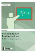 Von Der Kita Zum Familienzentrum. Ein Bildungsmanagementprozess [GER]