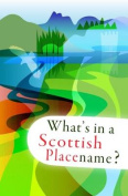 What's in a Scottish Placename?