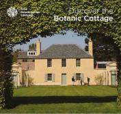 Discover the Botanic Cottage