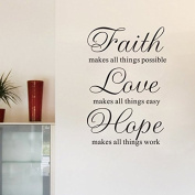 Faith Makes All Thing Possible Love Easy Work Hope Inspirational Quote Wall Decal 90cm *60cm