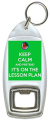 Keep Calm And Pretend It's On The Lesson Plan - Bottle Opener Keyring