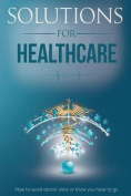 Solutions for Healthcare