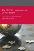 The BRICS in International Development