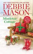 Mistletoe Cottage  [Audio]