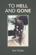 To Hell and Gone: Jim's Story