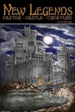 New Legends: Caster, Castle, Creature - Castle Edition (New Legends Caster, Castle, Creature)