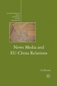 News Media and EU-China Relations