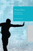 Akram Khan: Dancing New Interculturalism