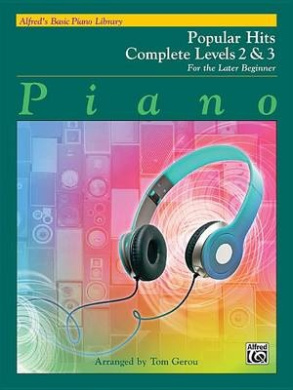 Alfred's Basic Piano Library Popular Hits Complete, Bk 2 & 3: For the Later Beginner (Alfred's Basic Piano Library)