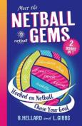 Meet the Netball Gems