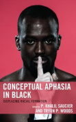 Conceptual Aphasia in Black