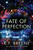 A Fate of Perfection