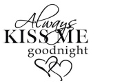MAFENT Always Kiss Me Goodnight Peel and Stick Wall Decals