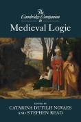 The Cambridge Companion to Medieval Logic (Cambridge Companions to Philosophy
