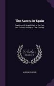 The Aurora in Spain