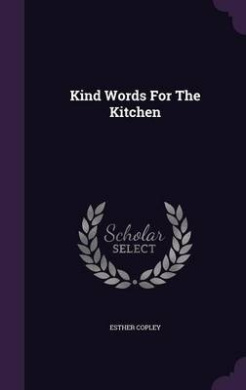 Kind Words for the Kitchen