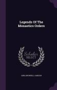 Legends of the Monastics Orders