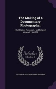 The Making of a Documentary Photographer