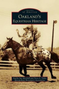 Oakland's Equestrian Heritage