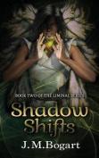 Shadow Shifts