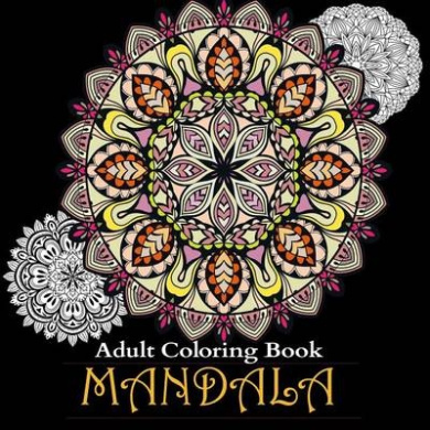 Adult Coloring Books: Over 50 Stress Relieving & Beautiful Mandala Designs