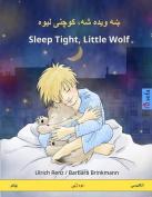 Sleep Tight, Little Wolf. Bilingual Children's Book  [PUS]