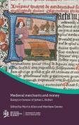 Medieval merchants and money
