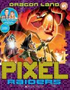 Dragon Land (Pixel Raiders)