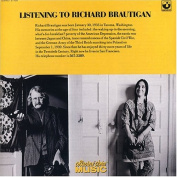 Listening to Richard Brautigan
