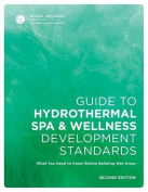 Guide to Hydrothermal Spa Development Standards