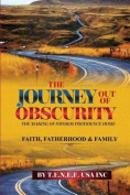 The Journey Out of Obscurity