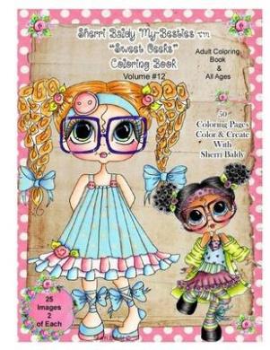 Sherri Baldy TM My-Besties TM Sweet Geeks Coloring Book