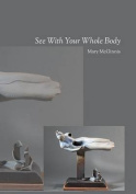 See with Your Whole Body