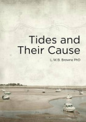 Tides and Their Cause