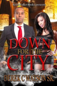 Down for the City