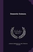 Domestic Science;