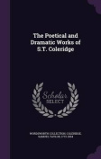 The Poetical and Dramatic Works of S.T. Coleridge