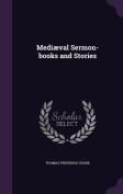 Mediaeval Sermon-Books and Stories