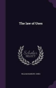 The Law of Uses