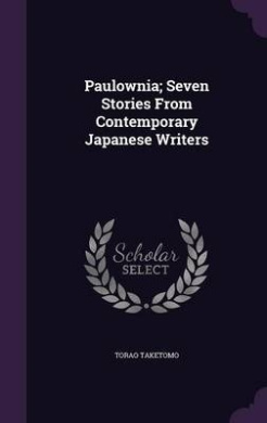 Paulownia; Seven Stories from Contemporary Japanese Writers