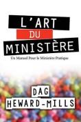 L'Art Du Ministere [FRE]