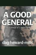A Good General