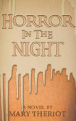 Horror in the Night