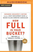 How Full Is Your Bucket? Educator's Edition [Audio]