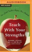 Teach with Your Strengths [Audio]