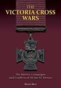 The Victoria Cross Wars