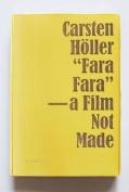 Fara Fara: A Film Not Made