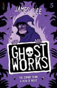 Ghostworks Book 5