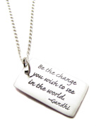 """Sterling Silver """"Be the Change You Wish To See in The World"""" Charm Necklace, 46cm , Graduation Gift"""